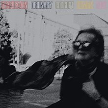220px-Ordinary_Corrupt_Human_Love